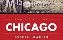 Chicago's Disappearing Vintage Outdoor Advertising